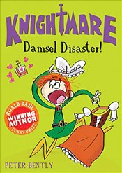 Damsel Disaster! (Knightmare) - Bently, Peter