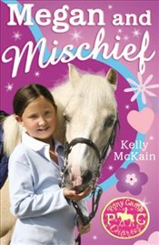 Megan and Mischief (Pony Camp Diaries) - McKain, Kelly