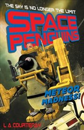 Meteor Madness! (Space Penguins) - Courtenay, Lucy