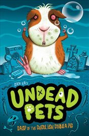Gasp of the Ghoulish Guinea Pig (Undead Pets) - Hay, Sam