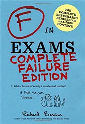 F in Exams : Complete Failure Edition - Benson, Richard