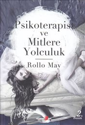 Psikoterapist ve Mitlere Yolculuk - May, Rollo