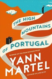 High Mountains of Portugal - Martel, Yann