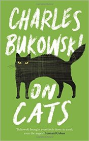 On Cats - Bukowski, Charles