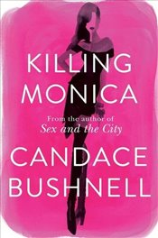 Killing Monica - Bushnell, Candace