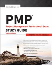 PMP : Project Management Professional Exam Study Guide : Updated for the 2015 Exam - Heldman, Kim