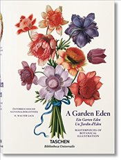 Garden Eden : Masterpieces of Botanical Illustration - Lack, H. Walter