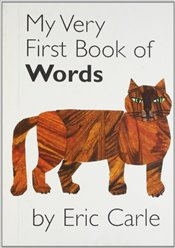 My Very First Book of Words - Carle, Eric
