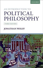 Introduction to Political Philosophy 3e - Wolff, Jonathan