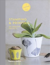 Stamping & Printing: 20 Creative Projects (A Craft Studio Book) - Greenberg, Émilie