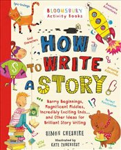 How to Write a Story Teachers Edition - Cheshire, Simon
