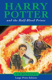 Harry Potter and the Half-Blood Prince (Harry Potter 6) - Rowling, J. K.