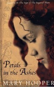 Petals in the Ashes - Hooper, Mary