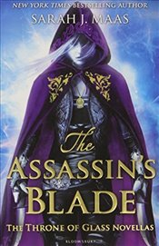Assassins Blade : Thrrone of Glass Novellas - Maas, Sarah J.