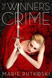 Winners Crime (The Winners Trilogy) - Rutkoski, Marie