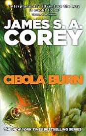 Cibola Burn : Expanse Series, Book 4 - Corey, James S. A.