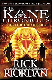 Throne of Fire : The Kane Chronicles Book 2 - Riordan, Rick