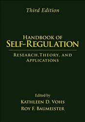 Handbook of Self-Regulation : Research, Theory, and Applications - Vohs, Kathleen D.