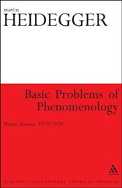 Basic Problems of Phenomenology : Winter Semester 1919/1920 - Heidegger, Martin