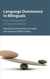 Language Dominance in Bilinguals : Issues of Measurement and Operationalization - Corvalán, Carmen Silva