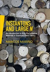 Instantons and Large N : An Introduction to Non-Perturbative Methods in Quantum Field Theory - Mariño, Marcos