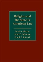 Religion and the State in American Law - Bittker, Boris I.