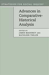 Advances in Comparative-Historical Analysis :  Strategies for Social Inquiry - Mahoney, James