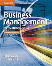 Business Management for the IB Diploma Coursebook - Stimpson, Peter