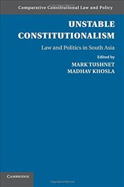 Unstable Constitutionalism : Comparative Constitutional Law and Policy - Tushnet, Mark