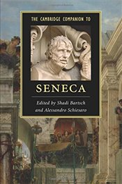 Cambridge Companion to Seneca (Cambridge Companions to Literature) - Bartsch, Shadi