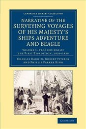 Narrative of the Surveying Voyages of His Majestys Ships Adventure and Beagle Volume 1, 1826–1830 - Darwin, Charles