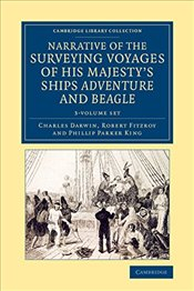 Narrative of the Surveying Voyages of His Majestys Ships Adventure and Beagle 3 Volume Set: Between - Darwin, Charles
