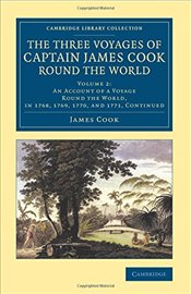 Three Voyages of Captain James Cook round the World : Volume 2 An Account of a Voyage round the Worl - Cook, James
