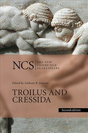 Troilus and Cressida : 2nd Edition - Shakespeare, William