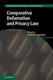 Comparative Defamation and Privacy Law  - Kenyon, Andrew T.