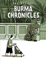 Burma Chronicles - Delisle, Guy