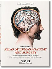 Bourgery : Atlas of Human Anatomy and Surgery - Sick, Henri