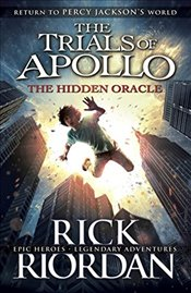 Hidden Oracle : Trials of Apollo Book 1 - Riordan, Rick