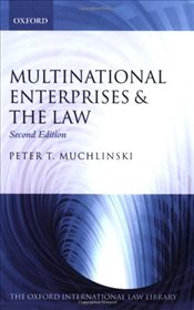 Multinational Enterprises & the Law (Oxford International Law Library) - Muchlinski, Peter T.