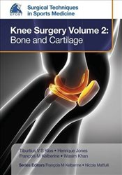 Knee Surgery : Bone and Cartilage : Volume 2 -