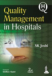 Quality Management in Hospitals - Joshi, S. K.