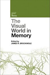 Visual World in Memory   - Brockmole, James R.