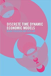 Dynamic Economic Models in Discrete Time : Theory and Empirical Applications - Ferguson, Brian