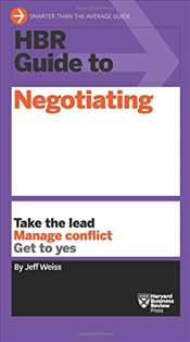 HBR Guide to Negotiating (HBR Guide Series) - Weiss, Jeff