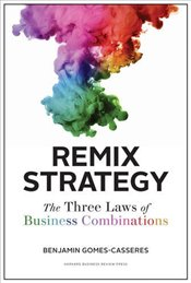 Remix Strategy (Harvard Business School Press) - Gomes-Casseres, Benjamin