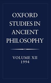 Oxford Studies in Ancient Philosophy : Volume XII : 1994 (v.12) - Taylor, C.C.W.