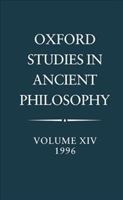 Oxford Studies in Ancient Philosophy : Volume XIV : 1996 (v.14) - Taylor, C.C.W.