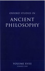 Oxford Studies in Ancient Philosophy : Volume XVIII : Summer 2000 (v.18) - Sedley, David