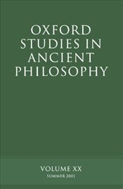 Oxford Studies in Ancient Philosophy : Volume XX : Summer 2001 (v.20) - Sedley, David