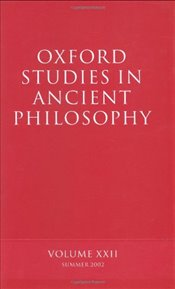 Oxford Studies in Ancient Philosophy : Volume XXII : Summer 2002 (v.22) - Sedley, David